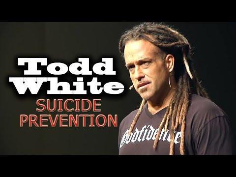 Todd White | SUICIDE PREVENTION