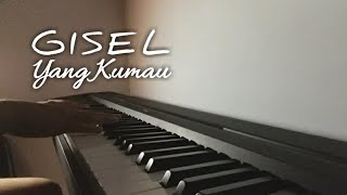 Download lagu Gisel - Yang Kumau / Piano Cover