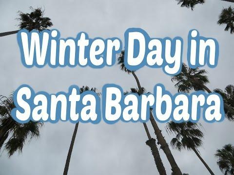 💛 Santa Barbara Winter Day 💛