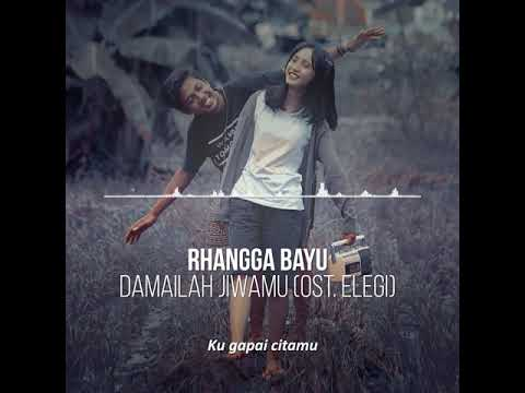 DailyRangga-Damailah Jiwa mu (Ost Elegi short movie ) Lirik official