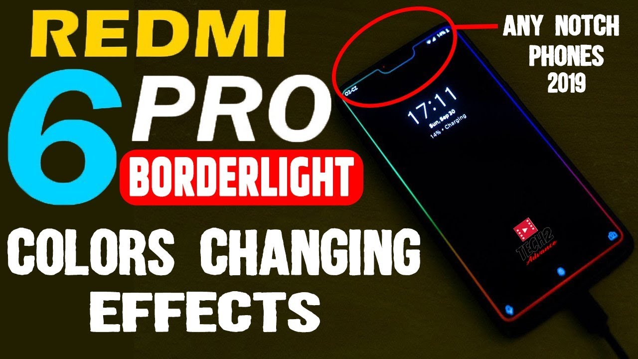 REDMI 6 PRO Borderlight Color Changing Effects & ANY Notch Display