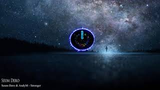 Музыка для стрима Seum Dero AndyM Stronger Музыка без АП