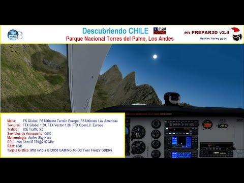 [P3D v2.4] Descubriendo CHILE (Parque Nacional Torres del Paine)