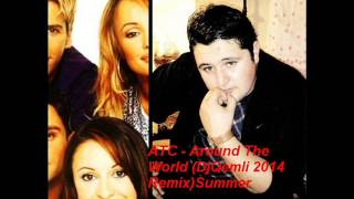 ATC -  Around The World - DjQemli 2014 Remix Summer