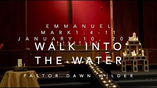 Walk Into the Water
