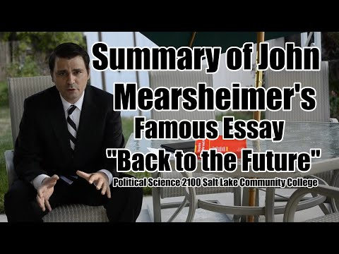 """Summary of John Mearsheimer's Essay """"Back to the Future"""""""