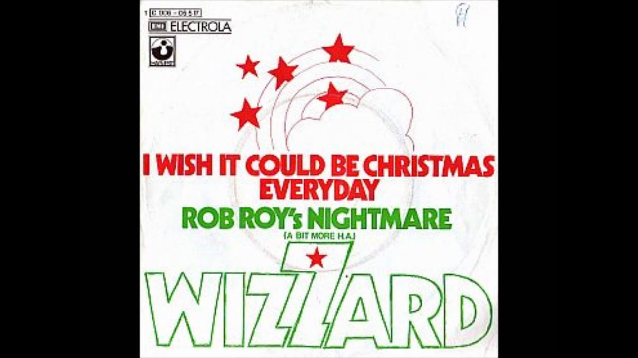 Wizzard - I wish it could be Christmas everyday - YouTube