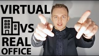 A Virtual Office - Good or Bad Idea in Comparison to a Brick and Mortar Office