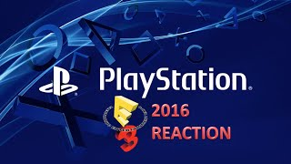 Sony E3 2016 Reaction, Great Overall Show!