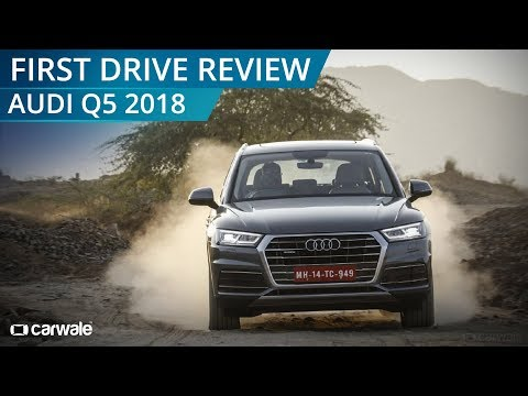 Audi Q5 2018 | First Drive Review | CarWale