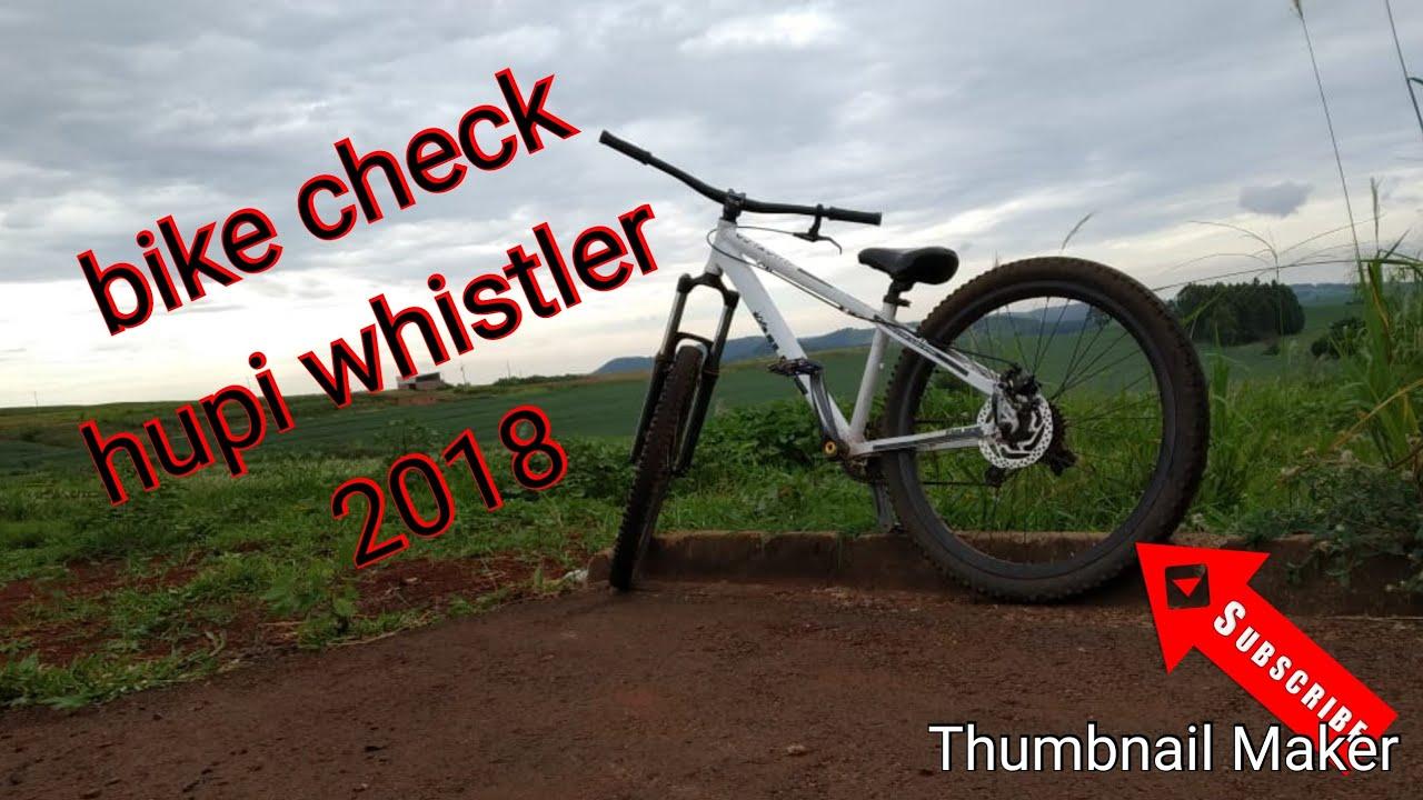 Bike check hupi whistler 2018 (FAMÍLIA EXTREME) - FAMILIA