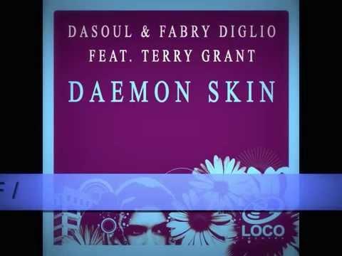 DaSouL & Fabry Diglio feat. Terry Grant -  Daemon Skin