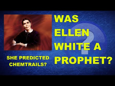 ellen-white-a-prophet?-she-predicted-chemtrails?