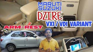 || Maruti suzuki DZire || VXI/VDI Variant || Arm Rest ||