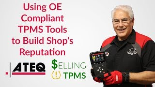 Selling TPMS: Using OE-compliant tools to build shop