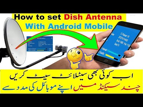 Dish Antenna Setting With Android Mobile Phone App. Satellite Direction In A Few Second.