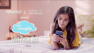 Thoughts Your Phone Has - POPxo