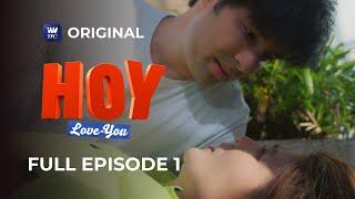 Hoy, Love You! Full Episode 1 | iWantTFC Original Series screenshot 2