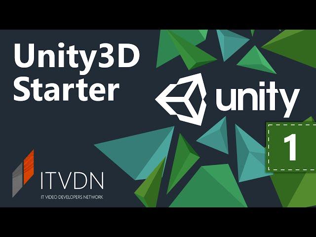 Unity3D Starter. Урок 1. Введение в Unity3D.