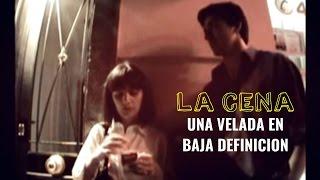 Download Video La Cena - una velada en baja definición MP3 3GP MP4
