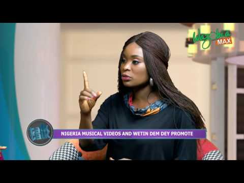 Nigeria musical videos and what they promote with Skibii  and E marshal   TALK TALK