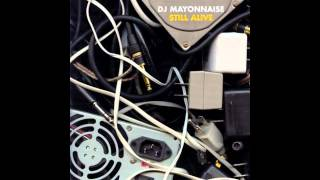 Dj Mayonnaise- May Days