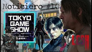 Noticiero #10 | TOKYO GAME SHOW ¡Lo que se viene! RE2, Death Stranding, Days Gone y Kill X