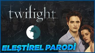 TWILIGHT - ELEŞTİREL PARODİ @Harun CAN