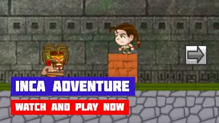 Inca Adventure Remastered · Game · Gameplay