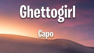 Capo - Ghetto Girl (Lyrics)