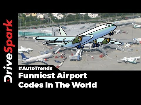 Funniest Airport Codes - DriveSpark