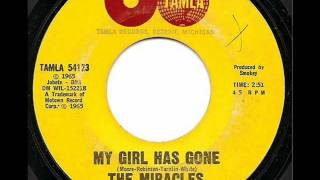 MIRACLES - MY GIRL HAS GONE (TAMLA)