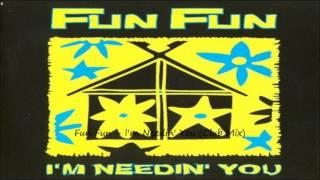 Fun Fun - I