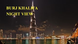 Worlds tallest building Burj Khalifa night view