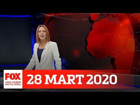 Can Kaybı 108 Oldu... 28 Mart 2020 Gülbin Tosun Ile FOX Ana Haber Hafta Sonu
