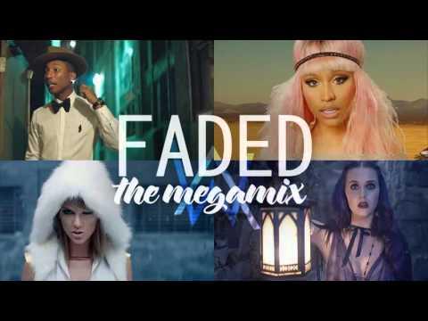 Mashup/♫ Faded/♫-The Megamix ♫ Taylor Swift • Justin Bieber • Katy Perry • Ed Sheeran • Maroon 5...