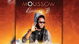 DJINXI B - MOUSSOW (Son Officiel)