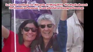 La lucha continúa en Alicante #1ºMayo2019  #PrimeroLasPersonas