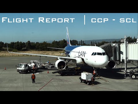 [FLIGHT REPORT] LAN Airlines Airbus A320 | Concepción - Santiago de Chile