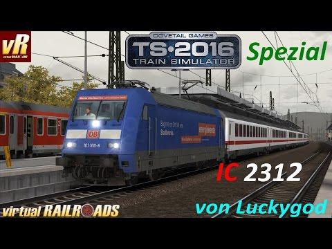 Let's Play Train Simulator 2016 Spezial [60FPS] | vR DB BR101/Bpmbdzf IC Expert Line | IC 2312