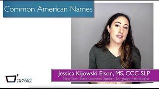 American Pronunciation (Most Common American Names)