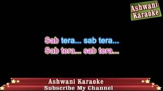 Sab Tera Karaoke With female voice