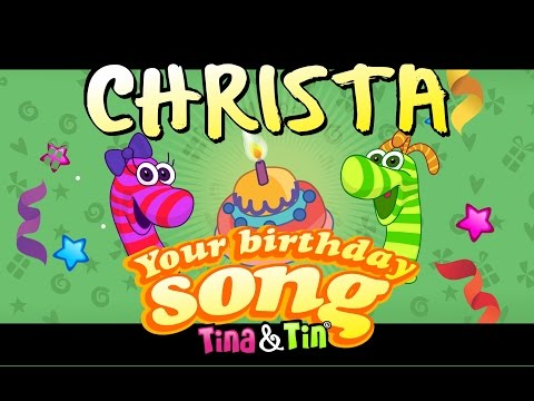 Tina & Tin Happy Birthday CHRISTA (Personalized Songs For Kids) #PersonalizedSongs