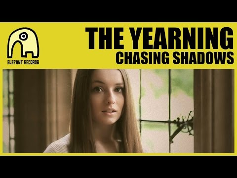 THE YEARNING - Chasing Shadows [Official]