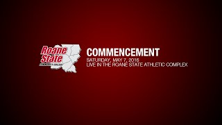 RSCC Commencement - Saturday, May 7, 2016
