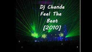 Dj Chande - Feel The Beat [2010]