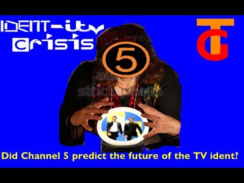 IDENT-ity Crisis: Did channel 5 predict the future of the TV ident?