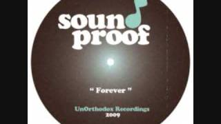 "Sound Proof - ""Forever"" Hip Hop Instrumentals"