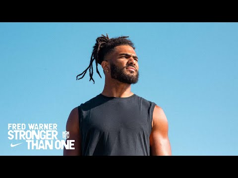 Fred Warner | Stronger Than One (S2E1) | Nike