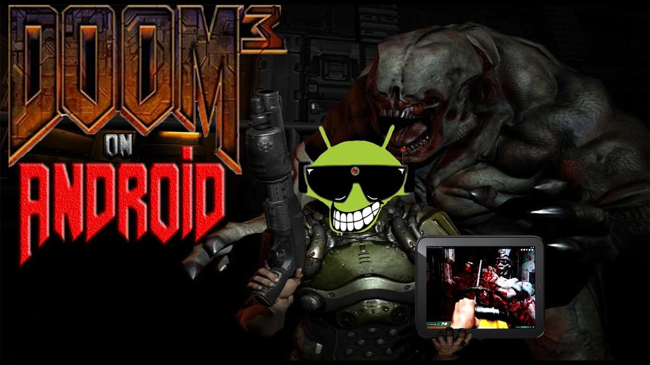 How to Play Doom 3 on Android (APK install version)